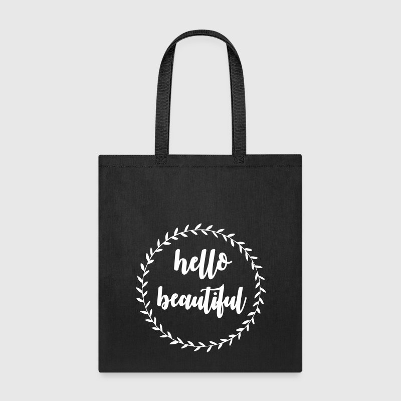 Hello beautiful Bags & backpacks - Tote Bag