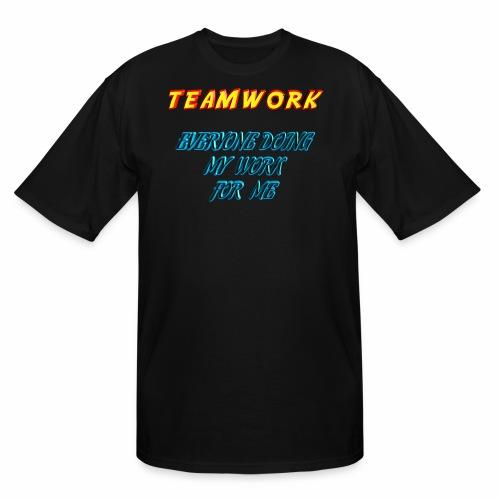 Teamwork - Men's Tall T-Shirt