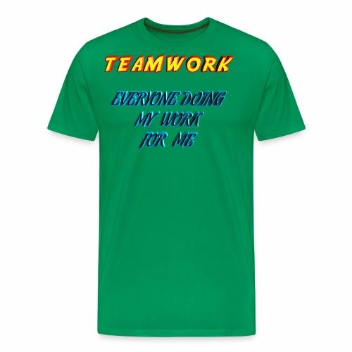 Teamwork - Men's Premium T-Shirt