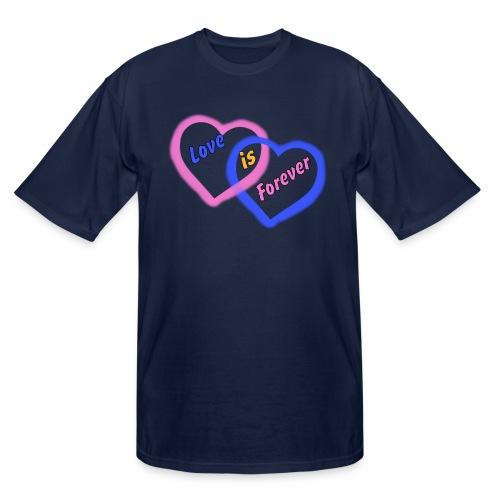Love is Forever - Men's Tall T-Shirt