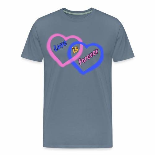 Love is Forever - Men's Premium T-Shirt