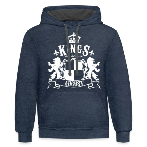 Kings are born in August - Contrast Hoodie