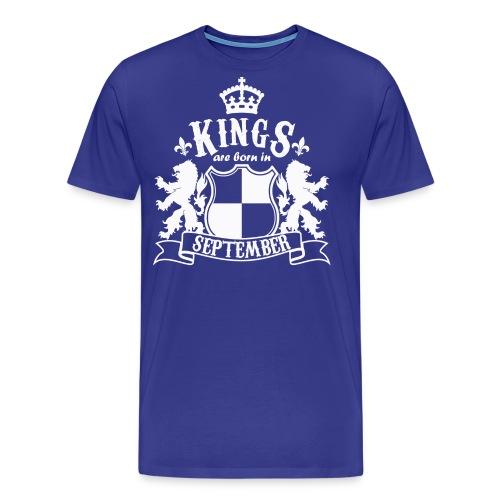Kings are born in September - Men's Premium T-Shirt