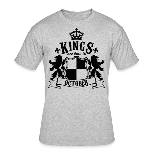 Kings are born in October - Men's 50/50 T-Shirt