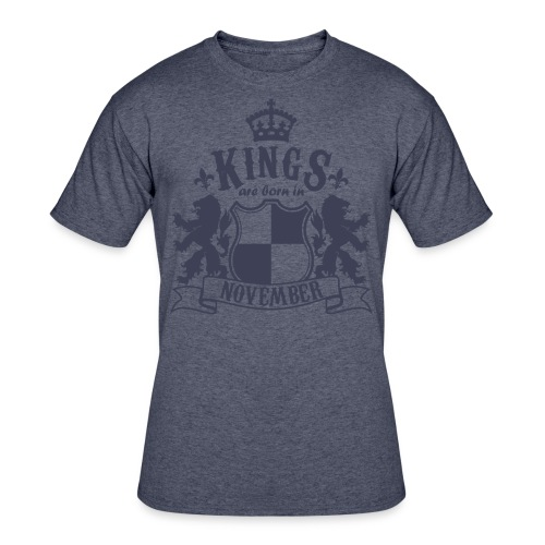 Kings are born in November - Men's 50/50 T-Shirt