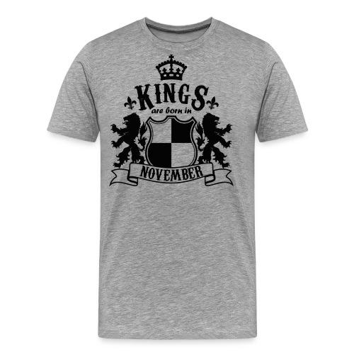 Kings are born in November - Men's Premium T-Shirt
