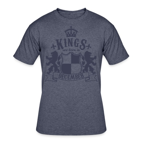 Kings are born in December - Men's 50/50 T-Shirt
