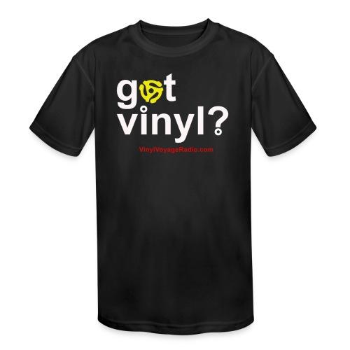 Got Vinyl? White on Black - Kids' Moisture Wicking Performance T-Shirt