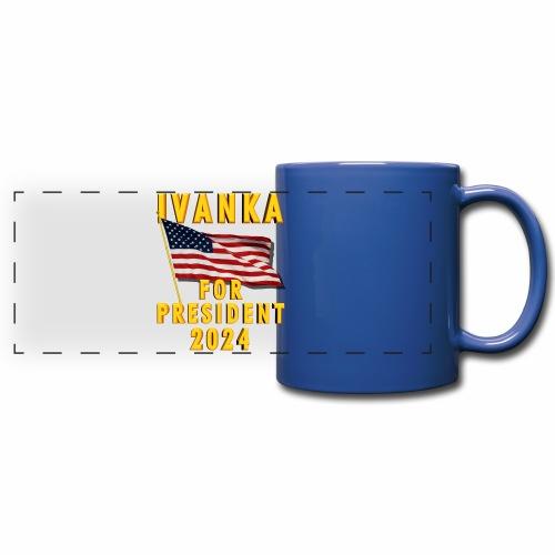 Ivanka for President - Full Color Panoramic Mug