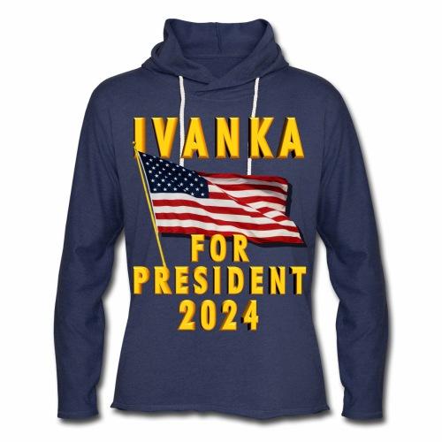 Ivanka for President - Unisex Lightweight Terry Hoodie