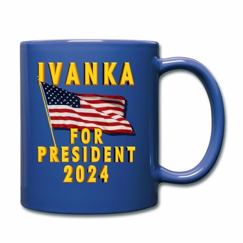 Ivanka for President - Full Color Mug