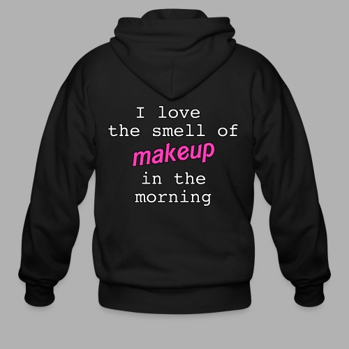 I love the smell of makeup in the morning - Men's Zip Hoodie
