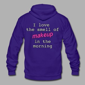 I love the smell of makeup in the morning - Unisex Fleece Zip Hoodie by American Apparel