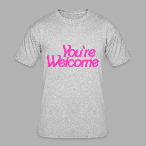 You're Welcome - Men's 50/50 T-Shirt
