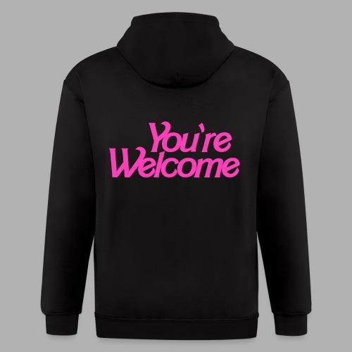 You're Welcome - Men's Zip Hoodie