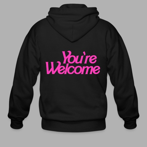 You're Welcome - Men's Zip Hoodie