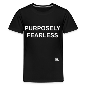 Stephanie Lahart Fearless T-shirt Sayings: Purposely Fearless.  - Kids' Premium T-Shirt