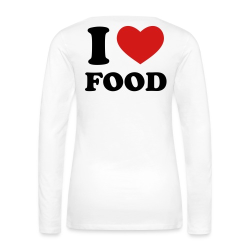 I Heart Food! - Women's Premium Long Sleeve T-Shirt