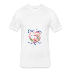 Beautiful Inspirational Flower Message - Fitted Cotton/Poly T-Shirt by Next Level