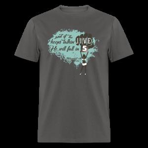 Jive Talkin - Men's T-Shirt