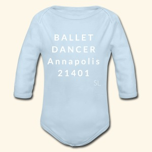 Annapolis Maryland 21401 Ballet Dancer T-shirt by Stephanie Lahart - Long Sleeve Baby Bodysuit