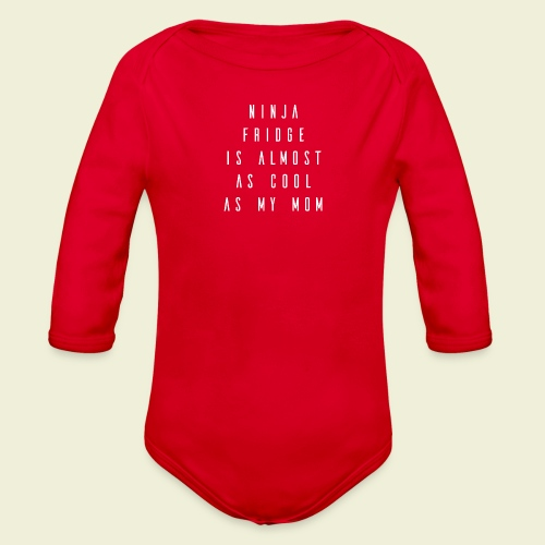 Ninja Mom - Kids! - Organic Long Sleeve Baby Bodysuit