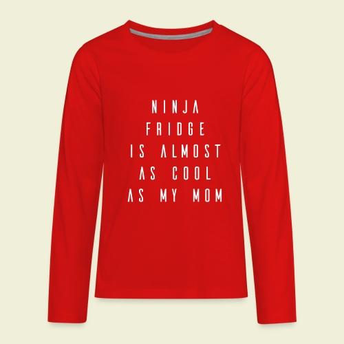Ninja Mom - Kids! - Kids' Premium Long Sleeve T-Shirt