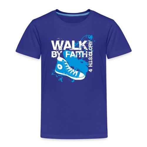 4 H.I.S.Glory Walk By Faith Kids T-Shirt - Toddler Premium T-Shirt