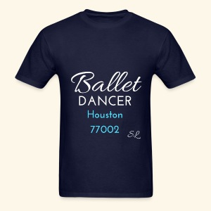 Houston Texas 77002 Ballet Dancer T shirt by Stephanie Lahart.  - Men's T-Shirt