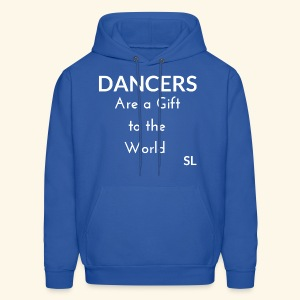 DANCERS are a gift to the world T shirt by Stephanie Lahart  - Men's Hoodie