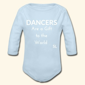 DANCERS are a gift to the world T shirt by Stephanie Lahart  - Long Sleeve Baby Bodysuit