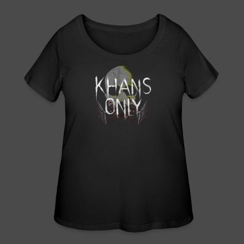Khans Only Women's T-Shirt - Women's Curvy T-Shirt