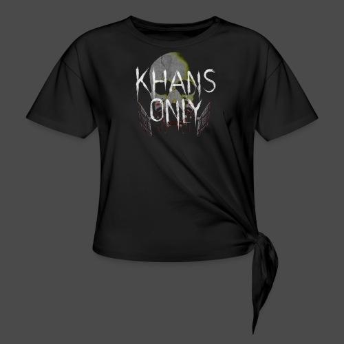 Khans Only Women's T-Shirt - Women's Knotted T-Shirt