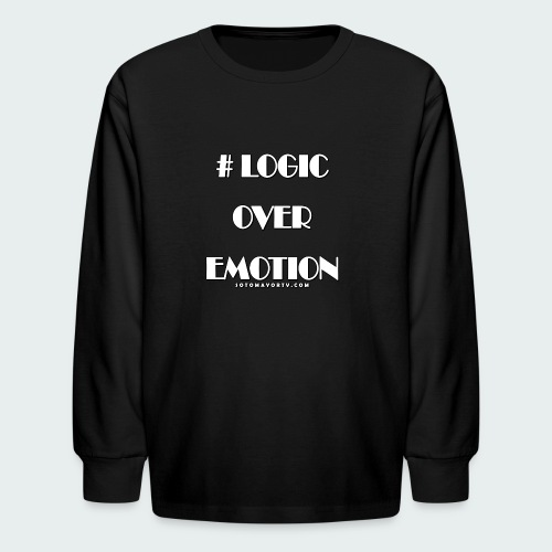 Logic Over Emotion - Kids' Long Sleeve T-Shirt