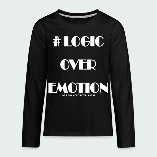 Logic Over Emotion - Kids' Premium Long Sleeve T-Shirt