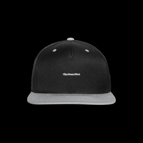 #BLACKWOMENATWORK - Snap-back Baseball Cap