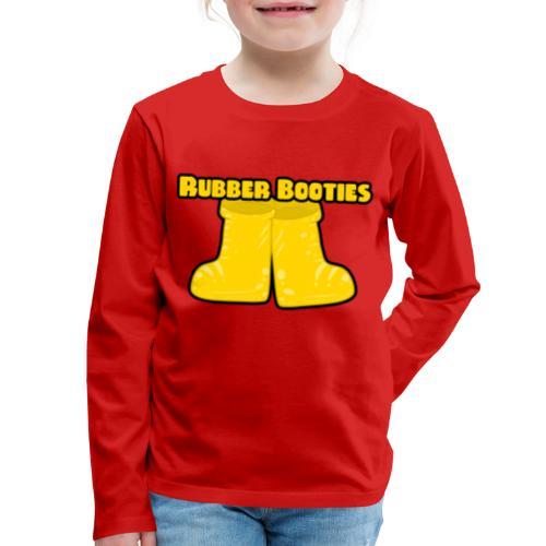 Rubber Booties - Kids' Premium Long Sleeve T-Shirt
