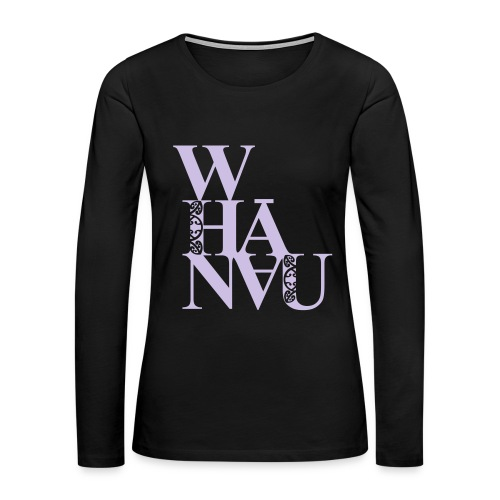 Whanau (family) - Women's Premium Long Sleeve T-Shirt