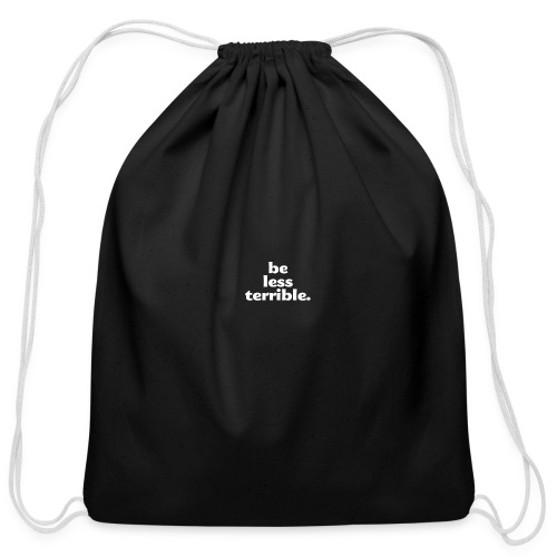 Be Less Terrible Ceramic Mug - Cotton Drawstring Bag