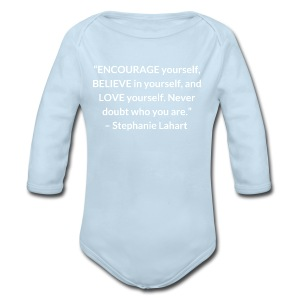 Inspirational T shirt Quote by Stephanie Lahart. Empowering Shirt for Women. - Long Sleeve Baby Bodysuit