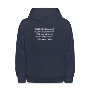 Inspirational T shirt Quote by Stephanie Lahart. Empowering Shirt for Women. - Kids' Hoodie