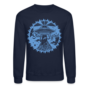 Stay Lifted - Crewneck Sweatshirt