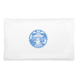 Stay Lifted - Pillowcase