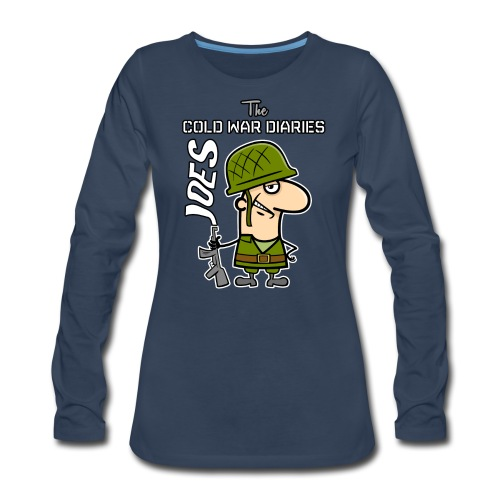 Joes: The Cold War Diaries - Women's Premium Long Sleeve T-Shirt