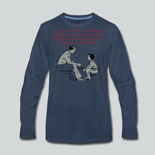 Billy's Easter Lesson - Men's Premium Long Sleeve T-Shirt