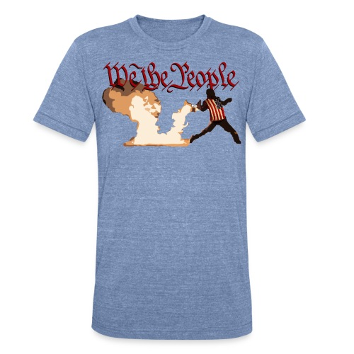 We The People - Unisex Tri-Blend T-Shirt