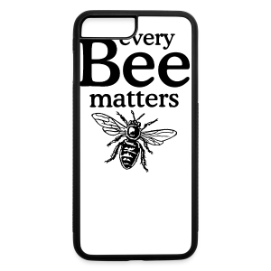 Every Bee matters T-Shirt - iPhone 7 Plus/8 Plus Rubber Case