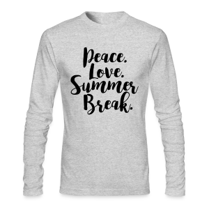 Peace. Love. Summer Break. - Men's Long Sleeve T-Shirt by Next Level