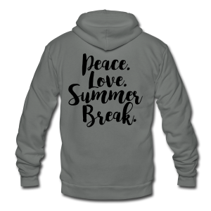 Peace. Love. Summer Break. - Unisex Fleece Zip Hoodie by American Apparel