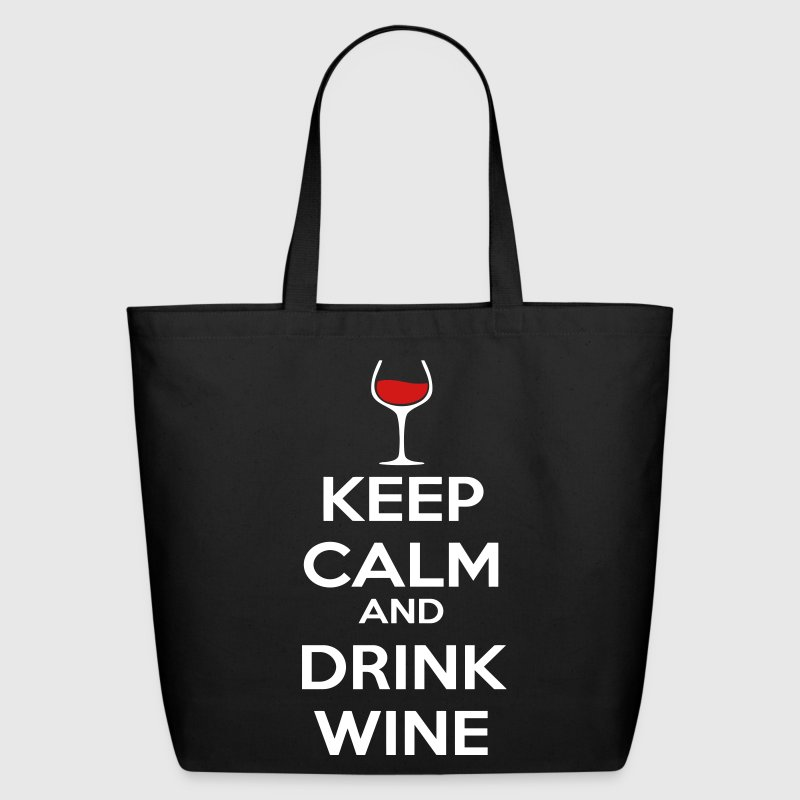 Keep Calm and drink Wine Bags  - Eco-Friendly Cotton Tote